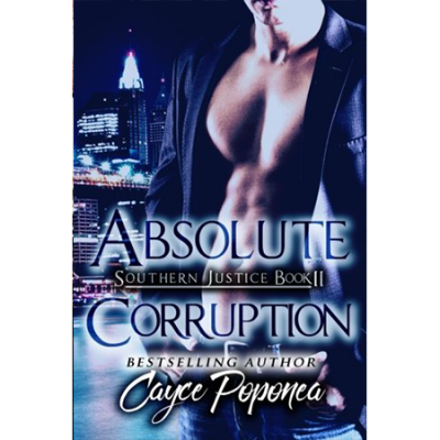 Absolute Corruption Southern Justice Trilogy book 2