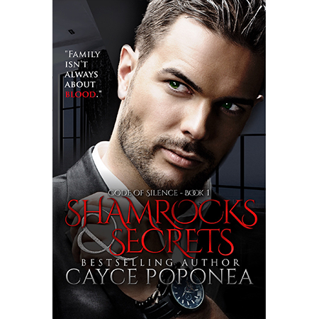 Shamrocks and Secrets Book one Code of Silence Series cayce-poponea